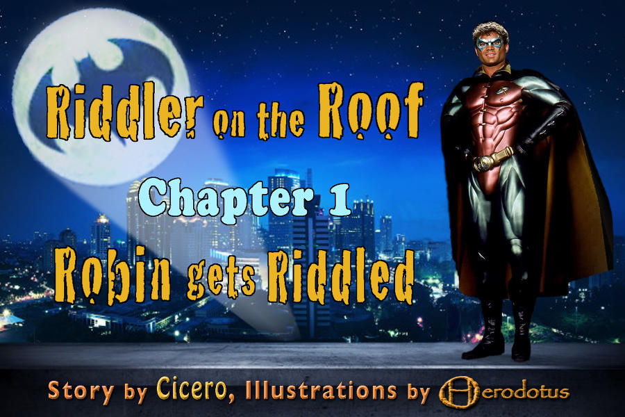 picstories/cicero/riddler_on_the_roof_1/cicero_rotr_1_000.jpg